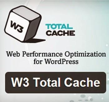 Cara Setting Plugin W3 Total Cache untuk WordPress